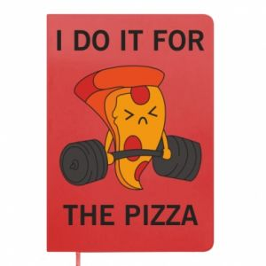 Notes I do it for the pizza