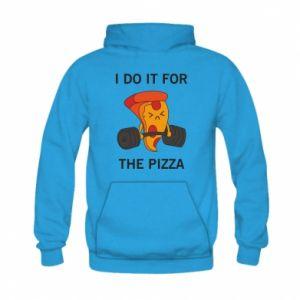 Bluza z kapturem dziecięca I do it for the pizza