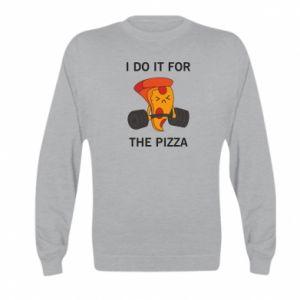Bluza dziecięca I do it for the pizza