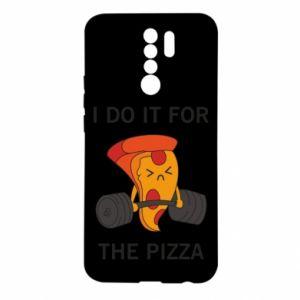 Xiaomi Redmi 9 Case I do it for the pizza