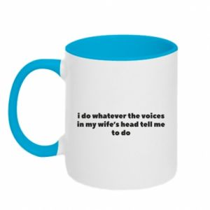Kubek dwukolorowy I do whatever the voices in my wife's head tell  me to do