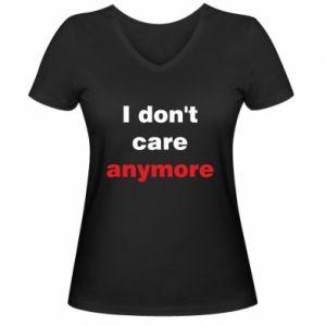 Damska koszulka V-neck I don't care anymore
