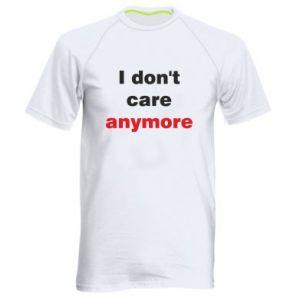 Męska koszulka sportowa I don't care anymore