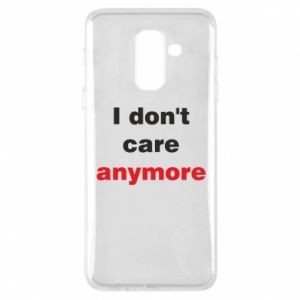 Etui na Samsung A6+ 2018 I don't care anymore