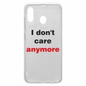 Etui na Samsung A30 I don't care anymore
