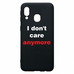 Etui na Samsung A40 I don't care anymore