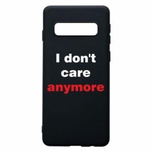 Etui na Samsung S10 I don't care anymore