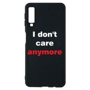 Etui na Samsung A7 2018 I don't care anymore