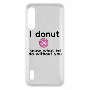 Etui na Xiaomi Mi A3 I donut know what i'd do without you