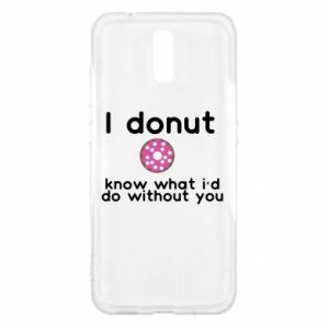 Etui na Nokia 2.3 I donut know what i'd do without you