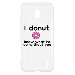 Etui na Nokia 2.2 I donut know what i'd do without you