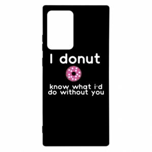 Samsung Note 20 Ultra Case I donut know what i'd do without you