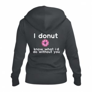 Damska bluza na zamek I donut know what i'd do without you