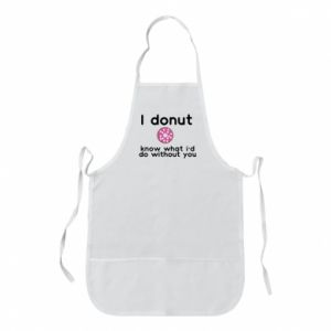 Apron I donut know what i'd do without you