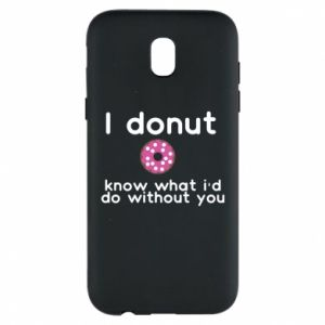 Etui na Samsung J5 2017 I donut know what i'd do without you