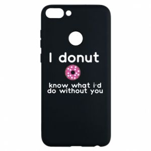 Etui na Huawei P Smart I donut know what i'd do without you