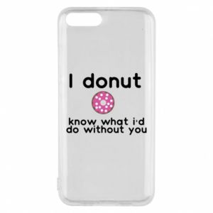 Etui na Xiaomi Mi6 I donut know what i'd do without you
