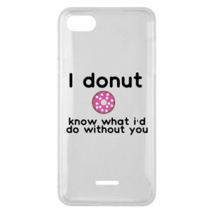 Etui na Xiaomi Redmi 6A I donut know what i'd do without you