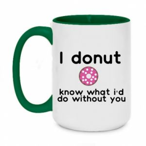 Two-toned mug 450ml I donut know what i'd do without you