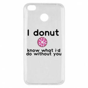 Etui na Xiaomi Redmi 4X I donut know what i'd do without you