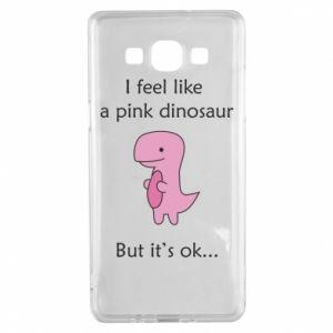 Etui na Samsung A5 2015 I feel like a pink dinosaur but it's ok