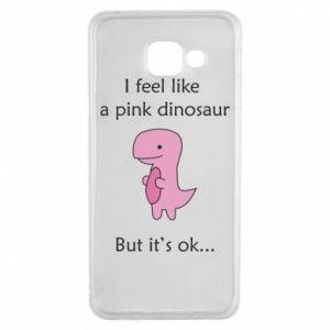 Etui na Samsung A3 2016 I feel like a pink dinosaur but it's ok