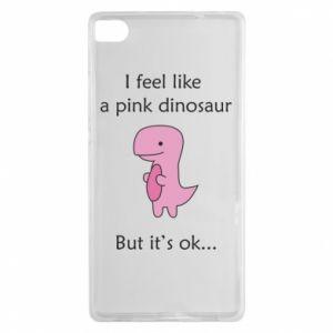 Etui na Huawei P8 I feel like a pink dinosaur but it's ok
