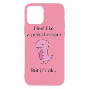 Etui na iPhone 12/12 Pro I feel like a pink dinosaur but it's ok