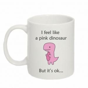 Kubek 330ml I feel like a pink dinosaur but it's ok