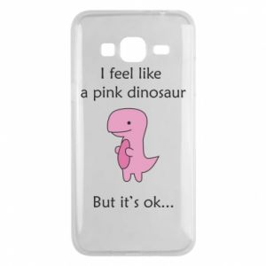 Phone case for Samsung J3 2016 I feel like a pink dinosaur but it's ok