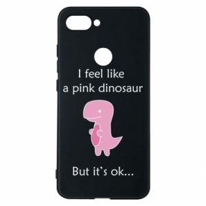 Phone case for Xiaomi Mi8 Lite I feel like a pink dinosaur but it's ok