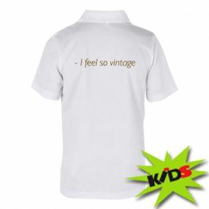 Koszulka polo dziecięca -I feel so vintage