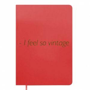 Notes -I feel so vintage