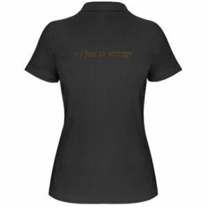 Koszulka polo damska -I feel so vintage