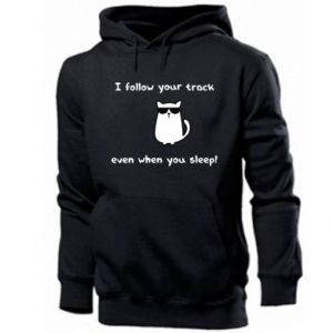 Men's hoodie I follow your track even when you sleep!