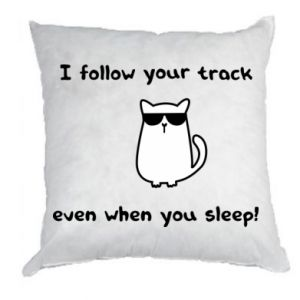 Poduszka I follow your track even when you sleep!