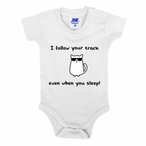 Baby bodysuit I follow your track even when you sleep!