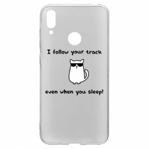 Huawei Y7 2019 Case I follow your track even when you sleep!