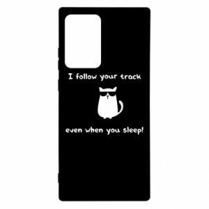 Samsung Note 20 Ultra Case I follow your track even when you sleep!