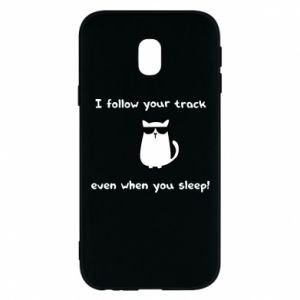 Phone case for Samsung J3 2017 I follow your track even when you sleep!