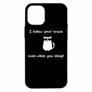 iPhone 12 Mini Case I follow your track even when you sleep!