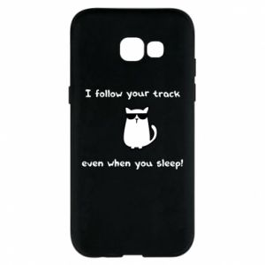 Phone case for Samsung A5 2017 I follow your track even when you sleep!