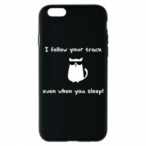 Etui na iPhone 6/6S I follow your track even when you sleep!
