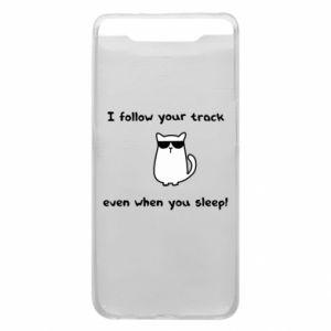 Samsung A80 Case I follow your track even when you sleep!