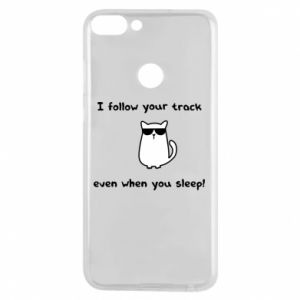 Phone case for Huawei P Smart I follow your track even when you sleep!