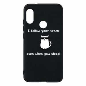 Phone case for Mi A2 Lite I follow your track even when you sleep!