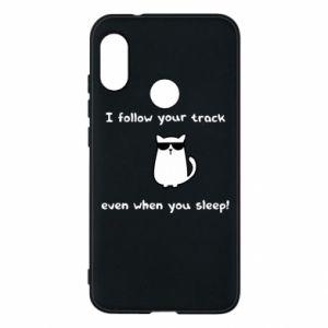 Mi A2 Lite Case I follow your track even when you sleep!