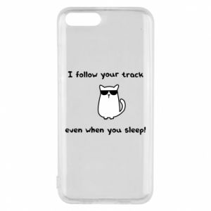 Phone case for Xiaomi Mi6 I follow your track even when you sleep!