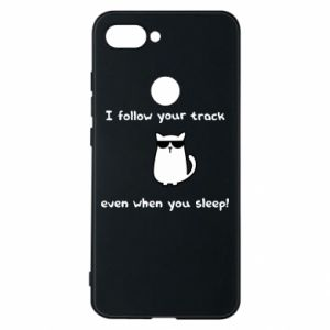 Phone case for Xiaomi Mi8 Lite I follow your track even when you sleep!