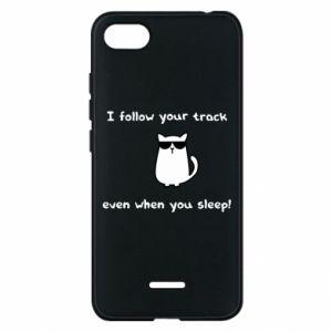 Phone case for Xiaomi Redmi 6A I follow your track even when you sleep!